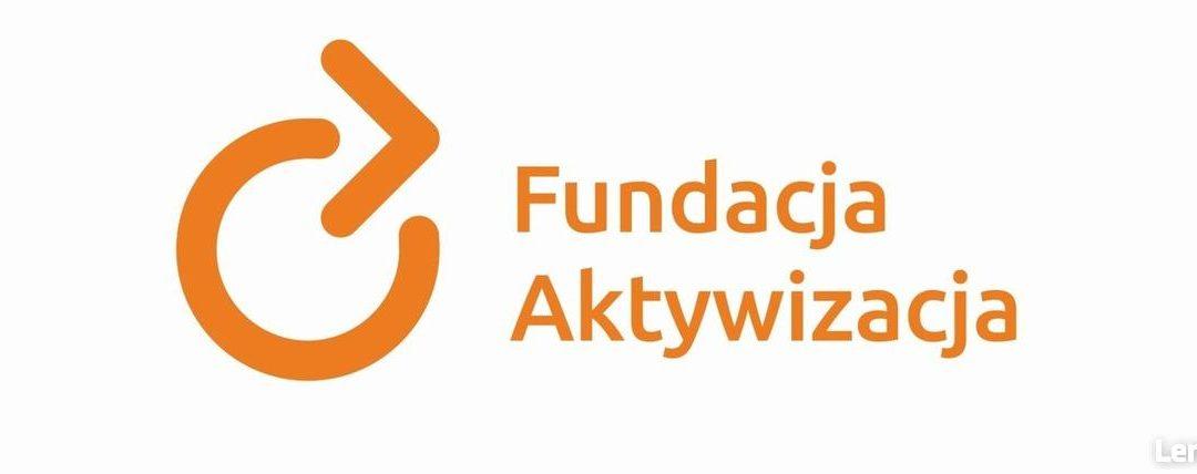 """""""Gotowi do zmian"""" – Fundacja Aktywacja"""