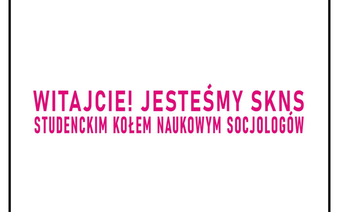 Reaktywacja Studenckiego Koła Naukowego Socjologów