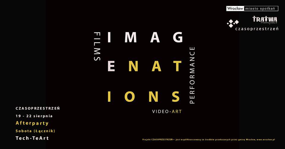 Festiwal sztuk performatywnych, filmów niezależnych i video-artu IMAGENATIONS