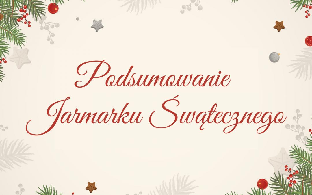 Podsumowanie trzeciej edycji Jarmarku Świątecznego