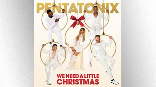 """Pentatonix – """"We Need A Little Christmas"""""""