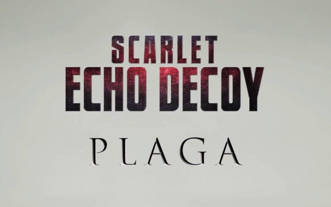 Scarlet Echo Decoy – Plaga. Recenzja płyty.