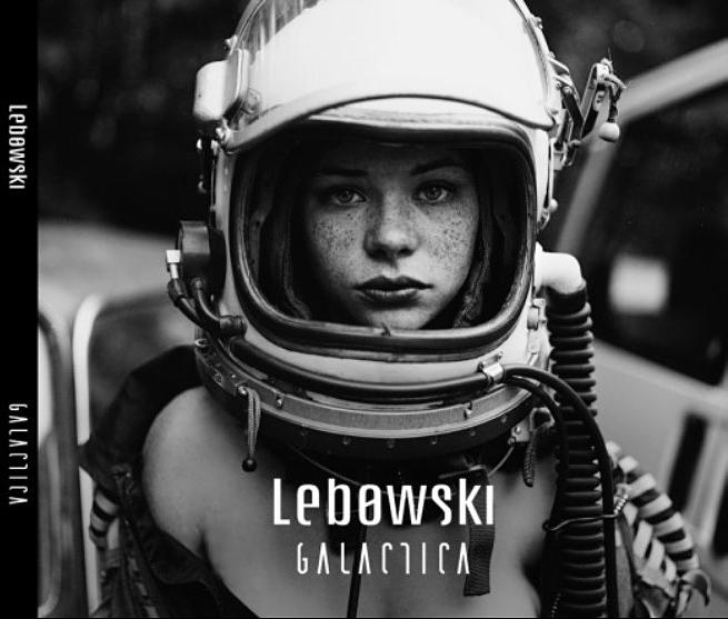 Lebowski – Galactica. Recenzja płyty.